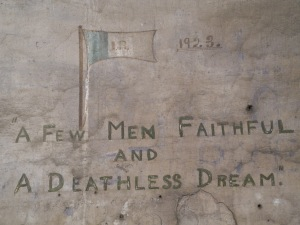 'A few Men Faithful / and / A Deathless Dream' located in a cell on Corridor 1 of the Top Floor.